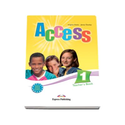 Access 1 Teacher's Book. Manualul profesorului pentru cursul de engleza - Virginia Evans
