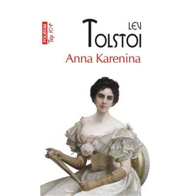 Anna Karenina - Lev Tolstoi (Colectia Top 10)