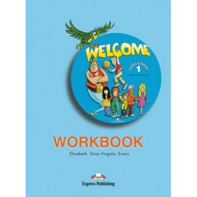 Welcome 1, Activity Book Caiet curs limba engleza - Elizabeth Gray