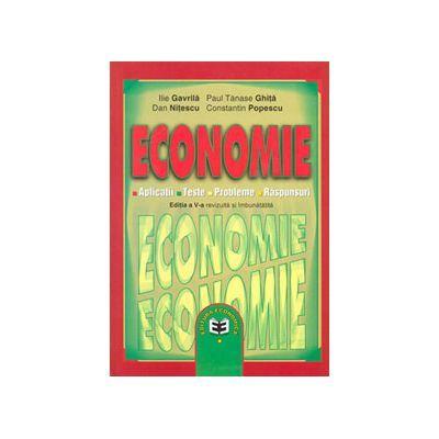 Economie XI. Culegere de aplicatii, teste, probleme, raspunsuri - Ilie Gavrila, Paul Tanase Ghita, Dan Nitescu, Constantin Popescu