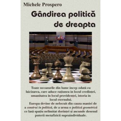 Gandirea politica de dreapta - Michele Prospero