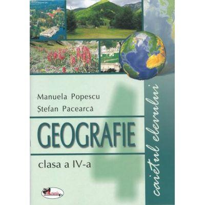 Geografie clasa a IV-a. Caietul elevului - Manuela Popescu