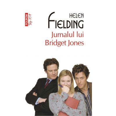 Jurnalul lui Bridget Jones - Helen Fielding