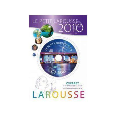 Le Petit Larousse 2010. Coffret (Petit Larouse illustre + dictionnaire sur CD-ROM). Dictionar