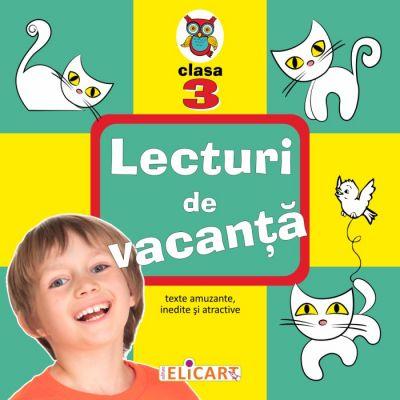 Lecturi de vacanta clasa a III-a Texte amuzante, inedite si atractive