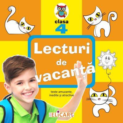 Lecturi de vacanta clasa a IV-a Texte inedite, amuzante si atractive