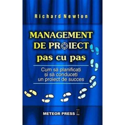 Management de proiect pas cu pas - Richard Newton