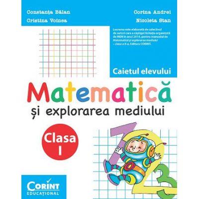 Caiet clasa I. Matematica si explorarea mediului - Constanta Balan