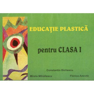 Educatie plastica pentru clasa I - Constantin Bichescu