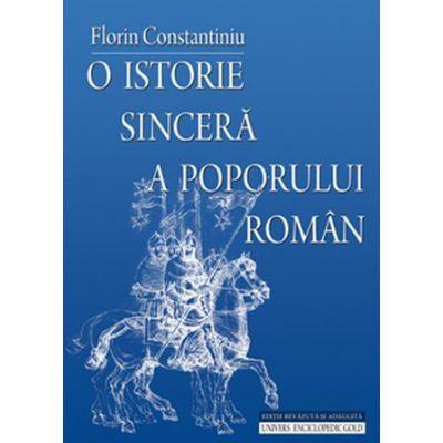 O istorie sincera a poporului roman - Editia a IV-a (Florin Constantiniu)