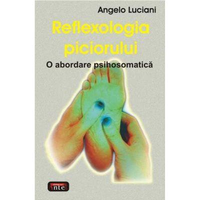 Reflexologia piciorului - Angelo Luciani