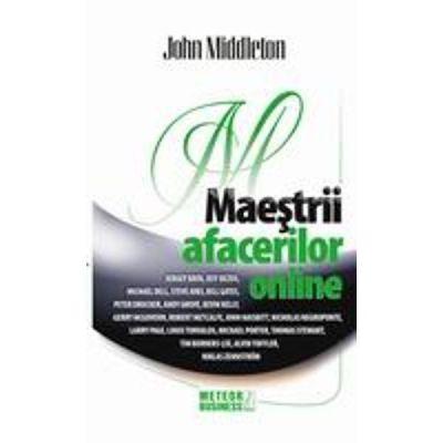 Maestrii afacerilor online - John Middleton