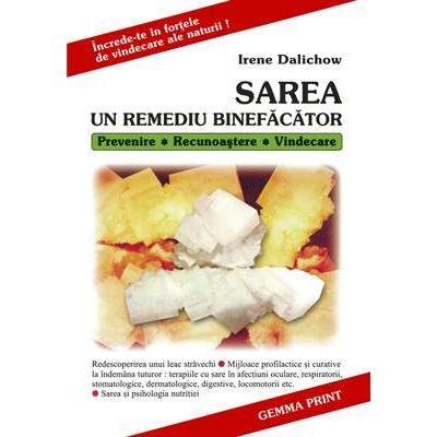 Sarea - Un Remediu Binefacator (Irene Dalichow)