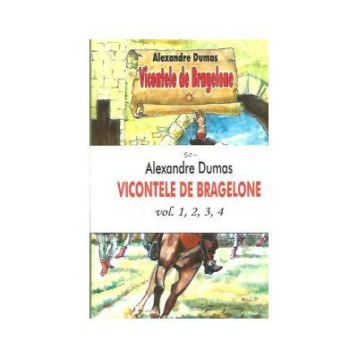 Vicontele de Bracelone (4 Volume) - Alexandre Dumas