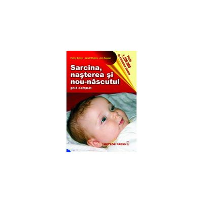 Sarcina, nasterea si nou-nascutul - Penny Simkin