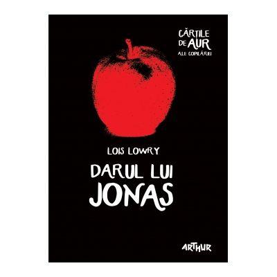 Darul lui Jonas (Cartile de aur ale copilariei) - Lois Lowry