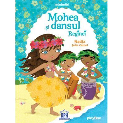 MOHEA si Dansul Reginei (Nadja Julie Camel)