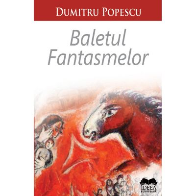 Baletul fantasmelor - Dumitru Popescu