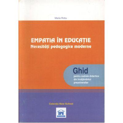 EMPATIA IN EDUCATIE - Necesitati pedagogice moderne (ghid pentru cadrele didactice)