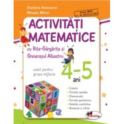 Activitati matematice cu Rita Gargarita si Greierasul Albastru - (caiet) grupa mijlocie 4-5 ani