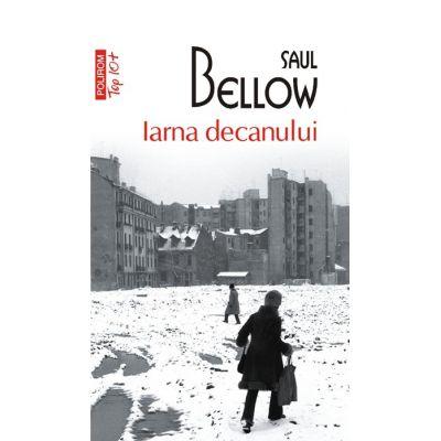 Iarna decanului - Saul Bellow (Colectia Top 10)