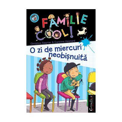 O familie cool, Volumul III - O zi de miercuri neobisnuita - Christine Sagnier