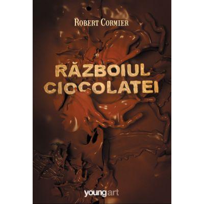 Razboiul ciocolatei - Robert Cormier