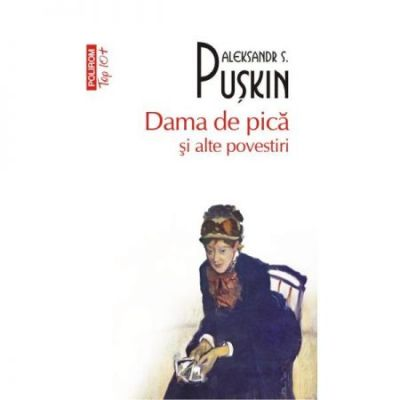 Dama de pica si alte povestiri - Alexandr Puskin