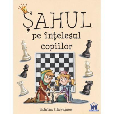 Sahul pe intelesul copiilor - Sabrina Chevanes