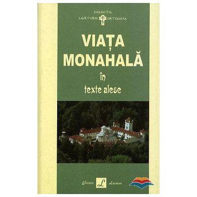 Viata monahala in texte alese - Ignatie Monahul