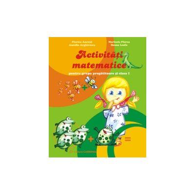 Activitati matematice pentru grupa pregatitoare si clasa I (Florica Ancuta)