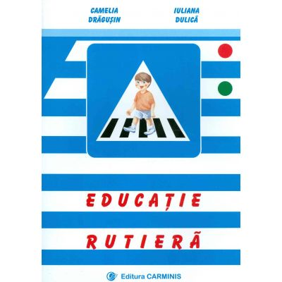 Educatie rutiera - Camelia Dragusin
