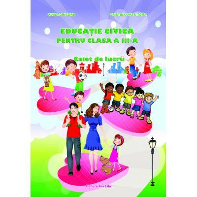 Educatie civica pentru clasa a III - a (Cristina Ipate-Toma)