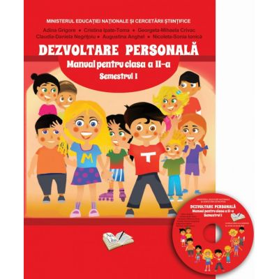 Dezvoltare Personala. Manual- clasa a II-a semestrul I. Contine CD - Georgeta-Mihaela Crivac