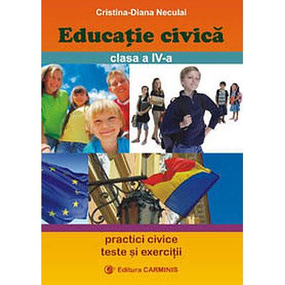 Educatie civica - Clasa a IV-a (Cristiana-Diana Neculai)