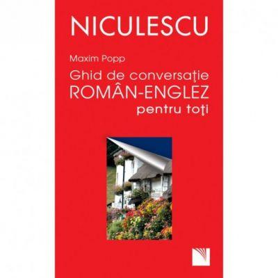 Ghid de conversatie roman-englez pentru toti (Maxim Popp)