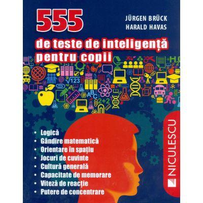 555 de teste de inteligenta pentru copii (Jürgen Brück)