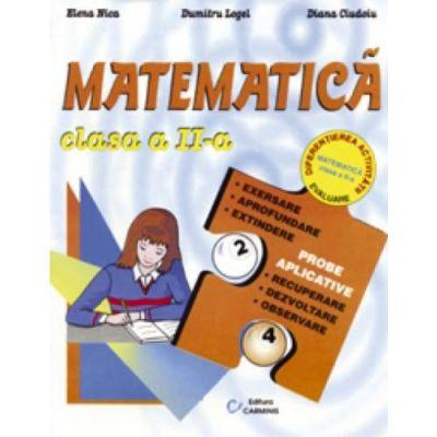 MATEMATICA. Clasa a II-a (Elena Nica)