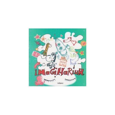 Imaginarium - Oana Iordachescu (carte cu ilustratii)