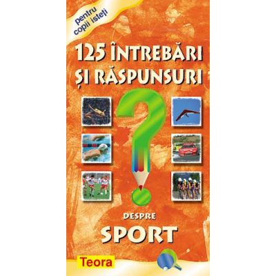 125 Intrebari si raspunsuri despre sport (0884)
