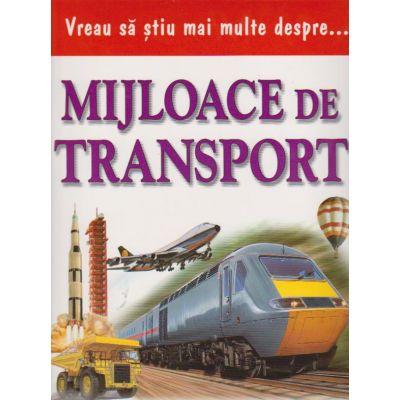 Vreau sa stiu mai multe despre mijloace de transport (0934)