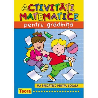 Activitati matematice pentru gradinita. Ma pregatesc pentru scoala (1012)