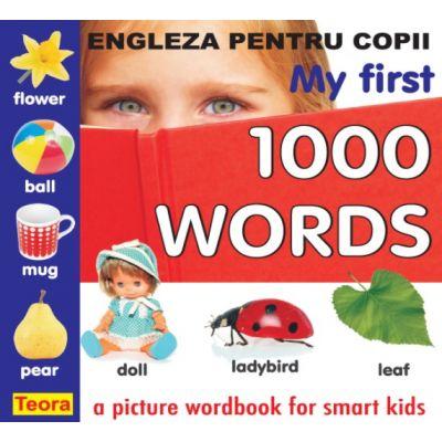 ENGLEZA pentru copii - My first 1000 words de Diana Rotaru