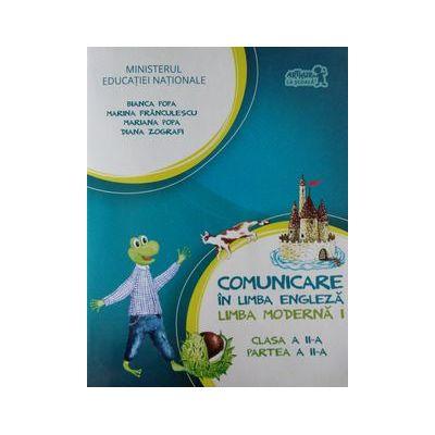 Comunicare in limba engleza. Limba moderna 1. English with Nino -Caietul elevului clasa a II-a, partea a -II-a