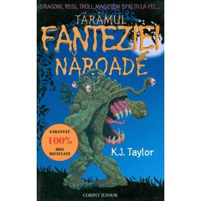 Taramul fanteziei naroade - K. J. Taylor