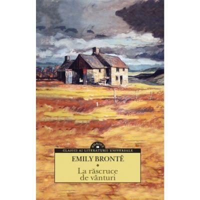 La rascruce de vanturi, Emily Bronte