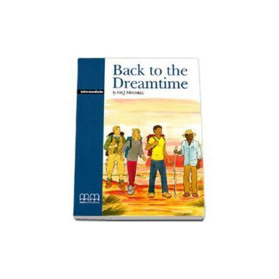 Back to the Dreamtime by H. Q Mitchell - pack with CD - Intermediate level