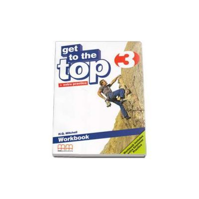 Get to the Top Workbook with Extra Grammar Practice and CD-Rom level 3 - H. Q. Mitchell