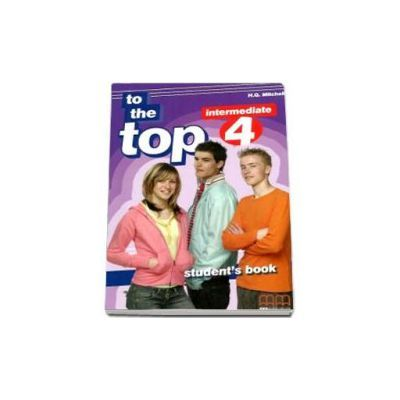 To the Top 4 Students Book. Intermediate level - H. Q. Mitchell