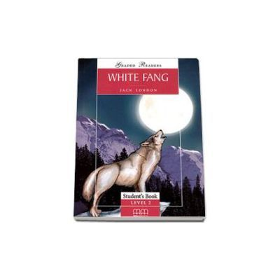 White Fang by Jack London - readers pack with CD - Graded Readers level 2 - Elementary